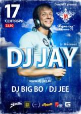 17 СЕНТЯБРЯ @ МАРМЕЛАД - DJ JAY (MOSCOW CITY)
