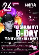 24.12 сб DJ SHUMNYI B-DAY ДО 23:00 БП