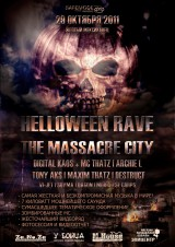 29.10.11 | HALLOWEEN RAVE - The MASSACRE CITY! |
