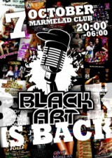 BLACK ART PRES.:7 OCTOBER IN MARMELAD