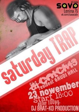 Saturday Trap