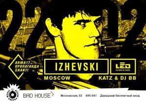 Izhevski (Moscow/PROPAGANDA)