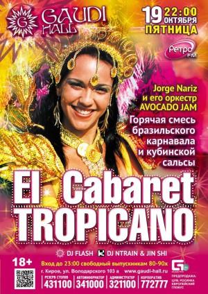 «El Cabaret Tropicano»