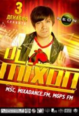 "Dj MIXON (Mixadance) в РЦ ""NEON""! 03.12.11, сб."