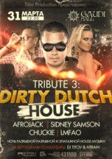 TRIBUTE 3: DIRTY DUTCH HOUSE