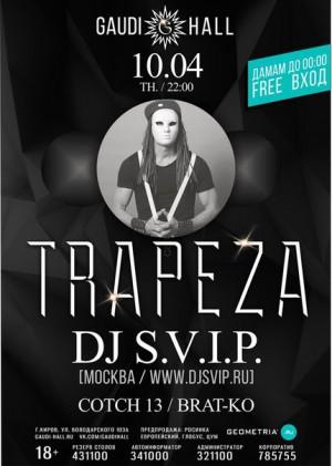 TRAPEZA. DJ S.V.I.P.