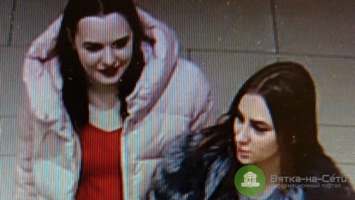 В Кирове разыскивают двух девушек, подозреваемых в краже одежды из магазина