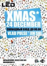 24.12 * LED XMAS .СВОБОДНЫЙ ВХОД до 23.00